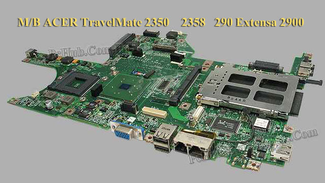 Mainboard Acer TravelMate 2350 290  290D  290E