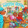 หนังสือเด็ก The Barenstein Bear and the MESSY ROOM