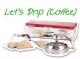 Let's Drip (Coffee) ขั้นตอนการชงกาแฟแบบดริป!!!