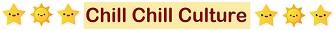 Chill Chill Culture จาก Newsletter เดือน มิถุนายน 2561