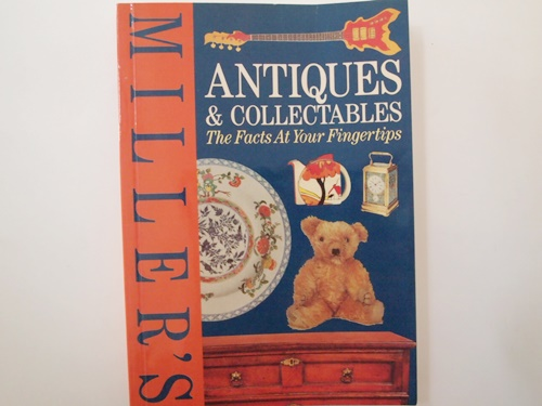 Miller\'s Antiques  Collectables: The Facts At Your Fingertips