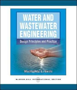 Water and Wastewater Engineering , ISBN 9780071289245